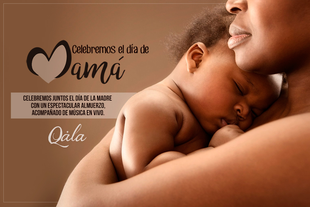 celebra-el-dia-de-la-madre-en-qala